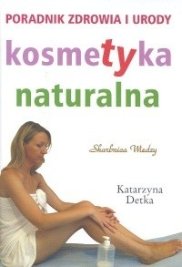 Okładka książki Kosmetyka naturalna