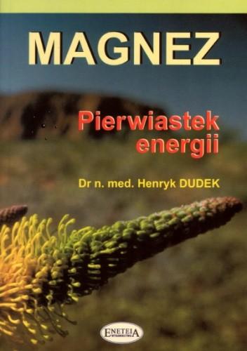 Okładka książki Magnez-pierwiastek energii