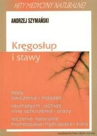 Okładka książki Kręgosłup i stawy - Andrzej Szymański