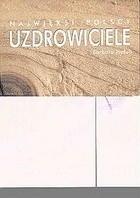 Okładka książki Najwięksi polscy uzdrowiciele
