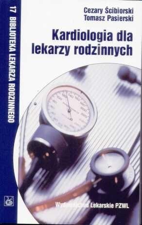 Okładka książki Kardiologia dla lekarzy rodzinnych