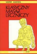 Okładka książki Klasyczny masaż leczniczy