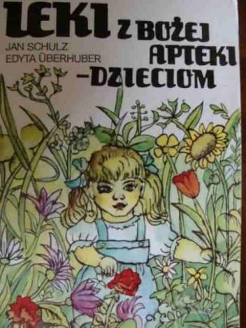Okładka książki Leki z bożej apteki- dzieciom