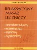 Okładka książki Relaksacyjny masaż leczniczy