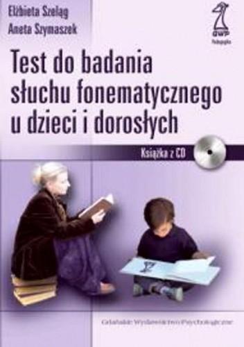 Okładka książki Test do badania słuchu fonematycznego dzieci i dorosłych