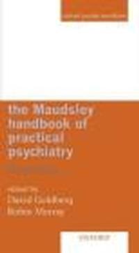 Okładka książki Maudsley Handbook of Practical Psychiatry