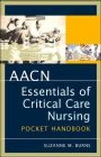 Okładka książki Aacn Essentials Of Critical Care Nursing Pocket Handbook