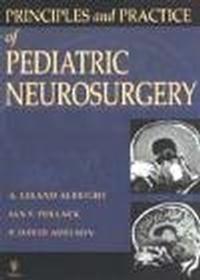 Okładka książki Principles & Practice of Pediatric Neurosurgery