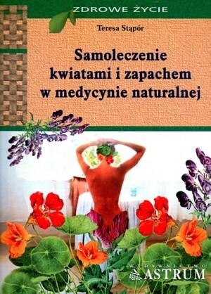 Okładka książki Samoleczenie kwiatami i zapachem w medycynie naturalnej