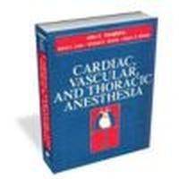 Okładka książki Cardiac, Vascular and Thoracic Anesthesia