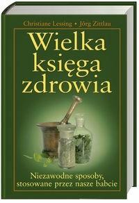 Okładka książki Wielka księga zdrowia - Lessing Christine, zittlau Jrg