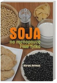 Okładka książki Soja na menopauzę i nie tylko