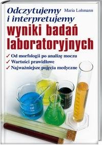 Okładka książki Odczytujemy i interpretujemy wyniki badań laboratoryjnych