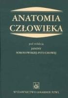 Anatomia człowieka - Sokołowska-Pituchowa Janina (red.)
