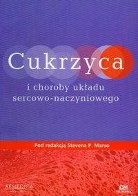 Okładka książki Cukrzyca i choroby układu sercowo-naczyniowego - Marso Steven P.