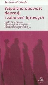 Okładka książki Współchorobowość depresji i zaburzeń lękowych - Stein Dan J., Hollander Eric