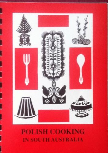 Okładka książki Polish cooking in South Australia