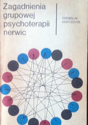 Okładka książki Zagadnienia grupowej psychoterapii nerwic