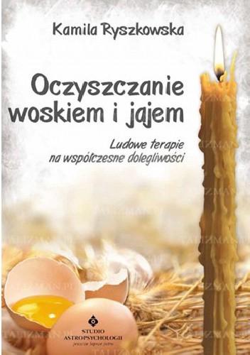 Okładka książki Oczyszczanie woskiem i jajem