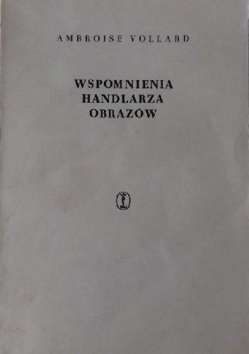 Okładka książki Wspomnienia handlarza obrazów