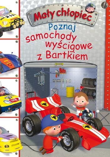 Okładka książki Poznaj samochody wyścigowe z Bartkiem