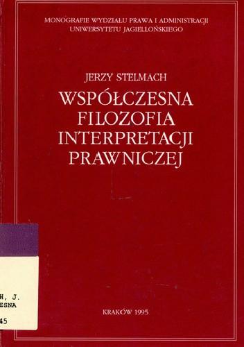 Okładka książki Współczesna filozofia interpretacji prawniczej