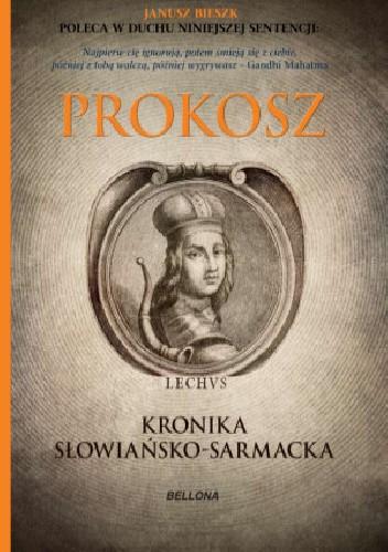 Okładka książki Prokosz Kronika Słowiańsko - Sarmacka