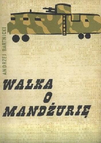 Okładka książki Walka o Mandżurię