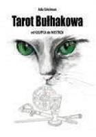 Tarot Bułhakowa. Od Głupca do Mistrza