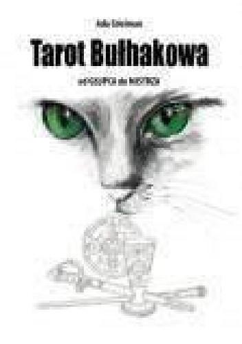 Okładka książki Tarot Bułhakowa. Od Głupca do Mistrza