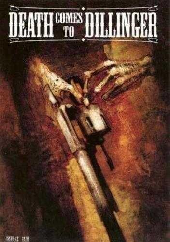 Okładka książki Death Comes To Dillinger #2 - Deaths' Business