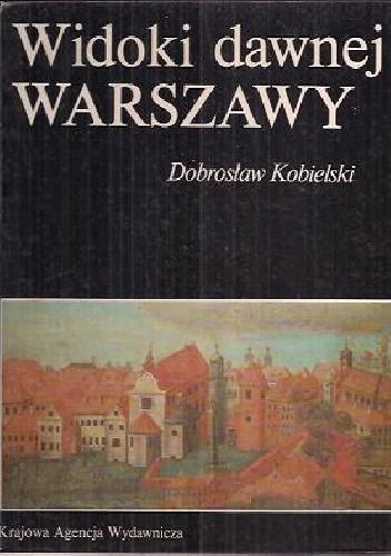 Okładka książki Widoki dawnej Warszawy