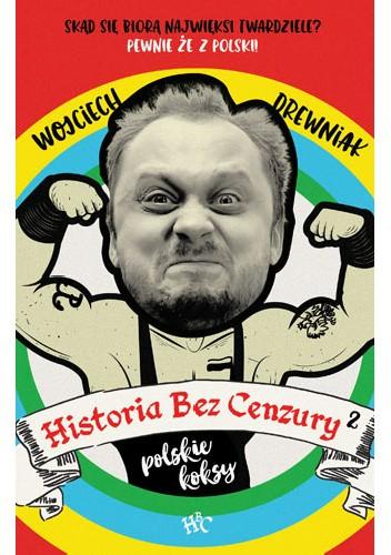 Okładka książki Historia bez cenzury 2: Polskie koksy