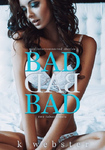 Okładka książki BAD BAD BAD