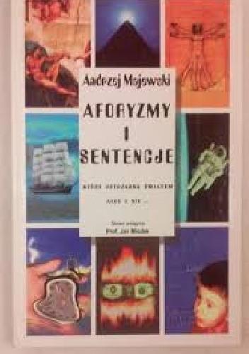 Okładka książki Aforyzmy i sentencje, które potrząsną światem albo i nie