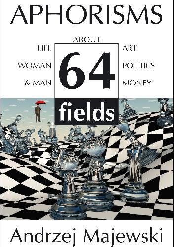 Okładka książki Aphorisms - quotations about: life, art, woman&man, politics and money