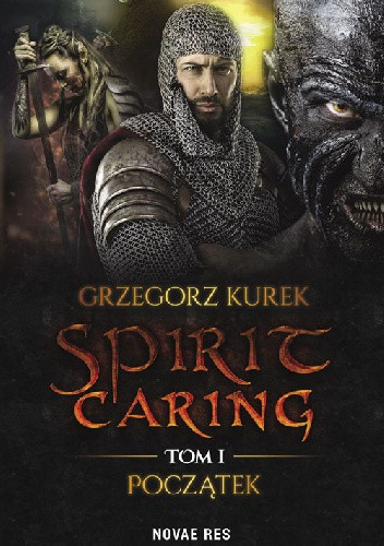 Okładka książki Spirit caring. Tom I Początek
