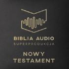 Biblia Audio Superprodukcja. Nowy Testament
