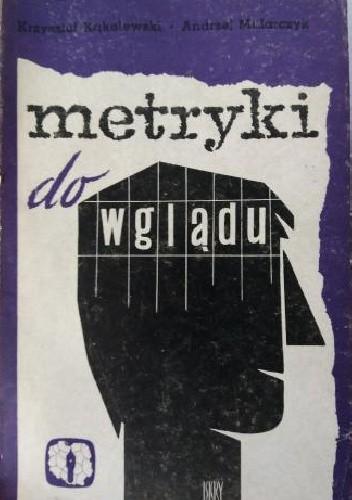 Okładka książki Metryki do wglądu