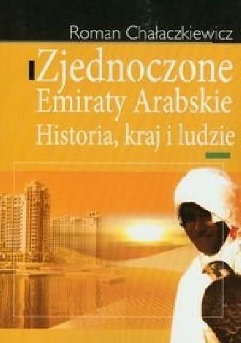 Okładka książki Zjednoczone Emiraty Arabskie Historia, kraj i ludzie
