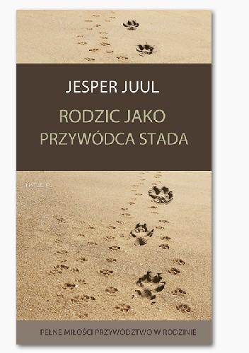 Okładka książki Rodzic jako przywódca stada
