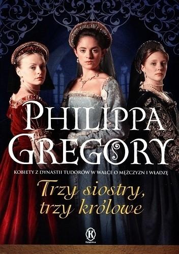 Okładka książki Trzy siostry, trzy królowe