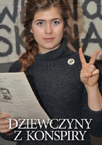 Okładka książki Dziewczyny z konspiry