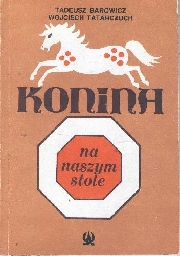 Okładka książki Konina na naszym stole