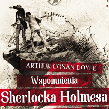 Okładka książki Wspomnienia Sherlocka Holmesa - CD