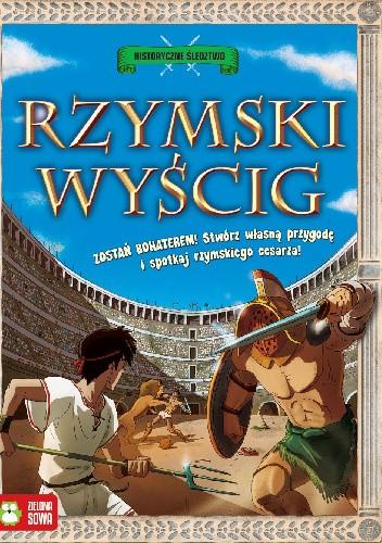 Okładka książki Rzymski wyścig. Historyczne śledztwo