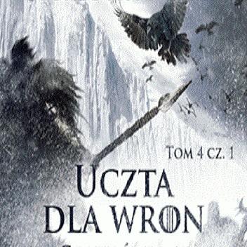 Okładka książki Uczta dla wron. Cienie śmierci
