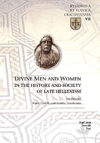 Okładka książki Divine Men and Women in the History and Society of Late Hellenism
