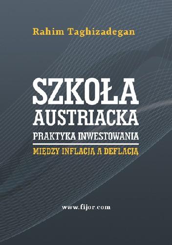 Okładka książki Szkoła austriacka – praktyka inwestowania