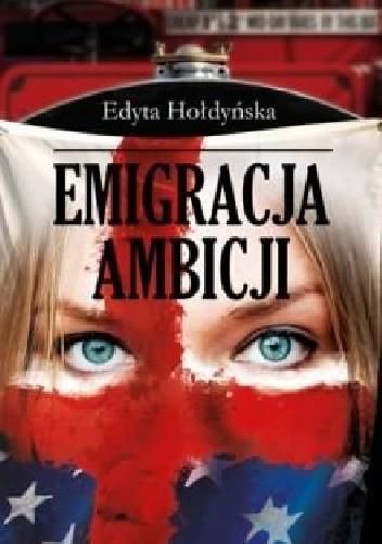 Okładka książki Emigracja ambicji